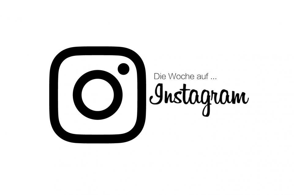 Die Woche auf Instagram